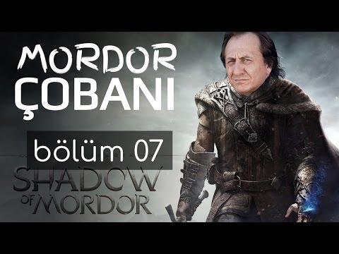 MORDOR ÇOBANI #07 - ORKLAR BENİM OLUCAK,...
