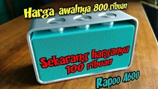 Speaker Bluetooth murah 100 ribuan Rapoo A600 suara bagus desain premium
