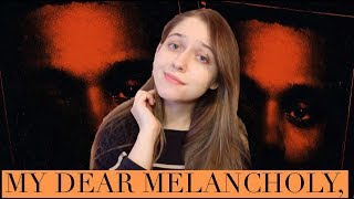 The Weeknd - My Dear Melancholy, | Обзор альбома (ep review)