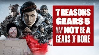 7 Reasons Gears 5 May Not Be A Gears Of Bore (Gears 5 Escape gameplay)