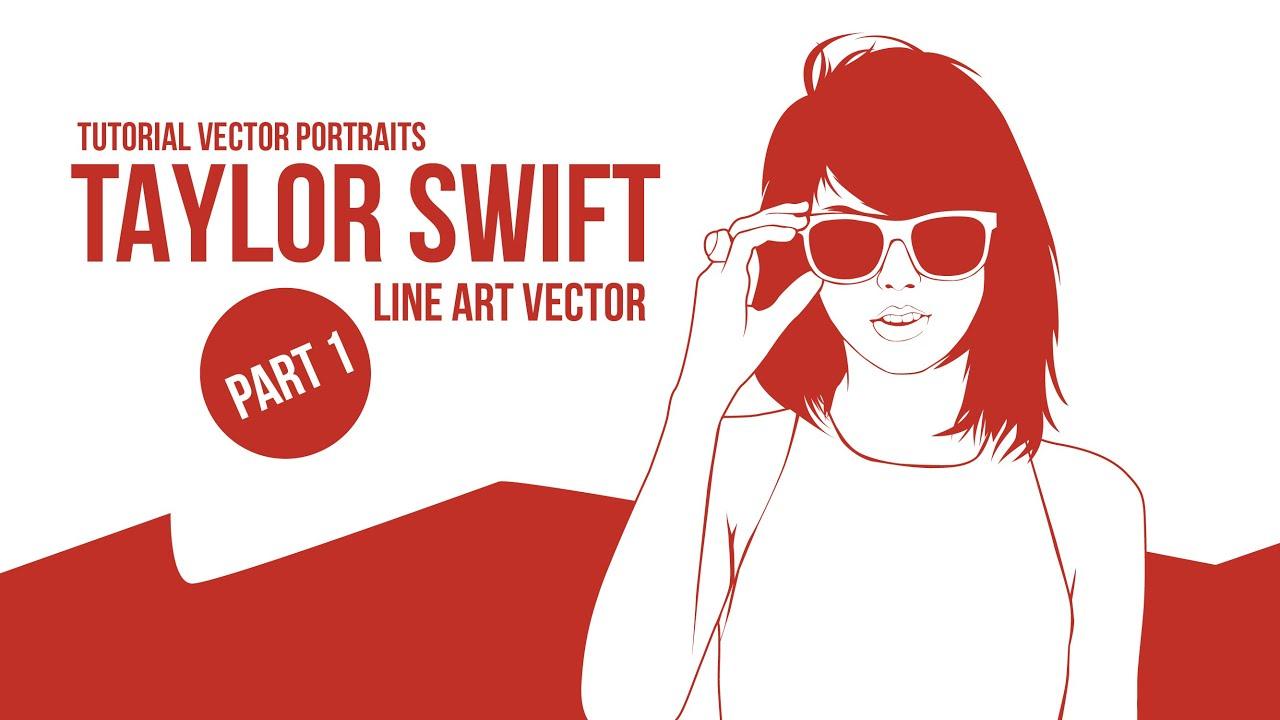 Download TimeLapse Vector Vexel Tutorial - Taylor Swift (adobe ...