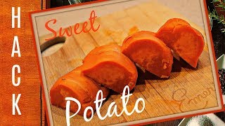 COOKING HACK - SUPER FAST WAY TO COOK SWEET POTATOES