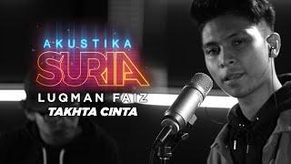 Cover images Luqman Faiz- Takhta Cinta(LIVE) #AkustikaSuria