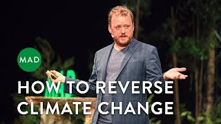 How To Reverse Climate Change    Chad Frischmann