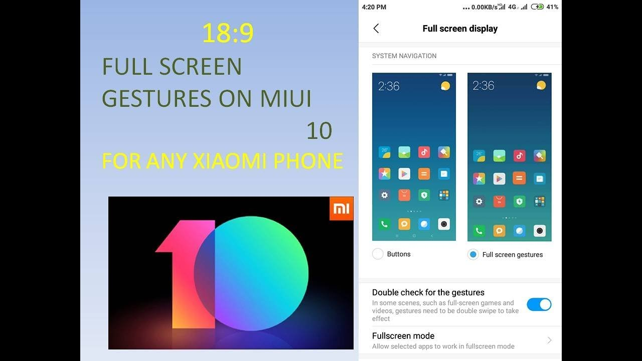 Enable Full Screen Gestures in MIUI 10 for all xiaomi phones