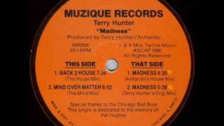 Terry Hunter Madness (Armandos House Mix)