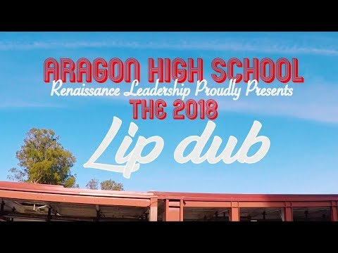 Aragon High School Lip Dub 2018