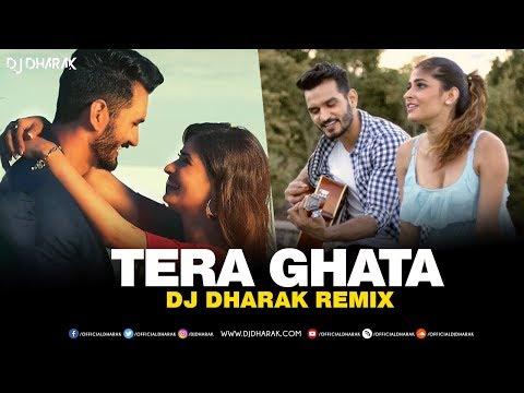 tera-ghata-(remix)- -dj-dharak- -gajendra-verma- -karishma-sharma