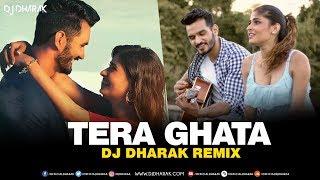 Tera Ghata (Remix) | DJ Dharak | Gajendra Verma | Karishma Sharma