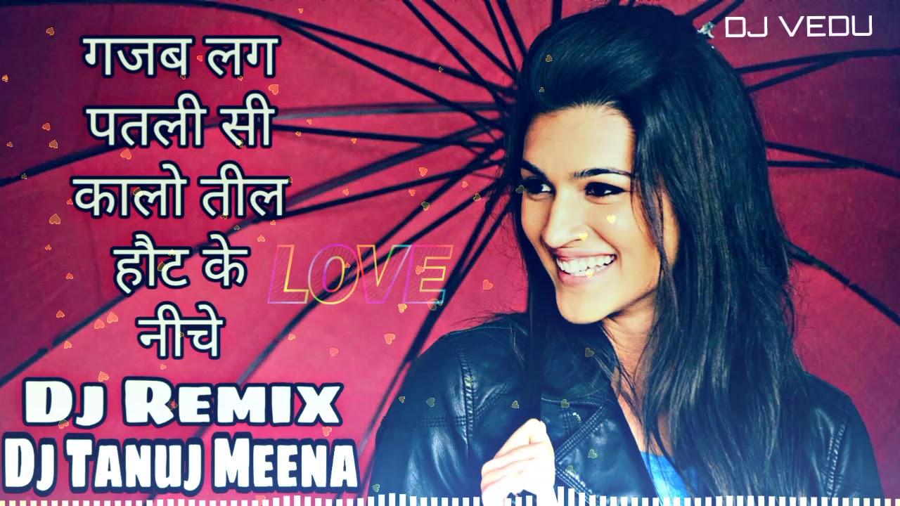 Gajab lage patlisi kalo TiL Hot ke Niche Kana ram Thali  Vikash Rajpura Song Dj Remix DJ Tanuj Meena