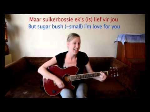 Learn Afrikaans. no.6. 'Suikerbossie ek wil jou he', traditional song lesson