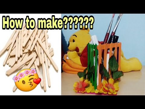 Diy popsicle sticks / icecream stick craft / handcraft /  how to make Pen stand ideas