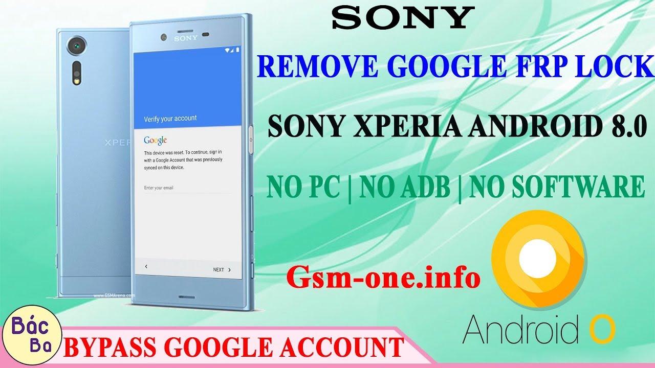 Remove Google Account FRP Lock Sony Xperia Android 8 0 NO PC   NO ADB   NO  SOFTWARE
