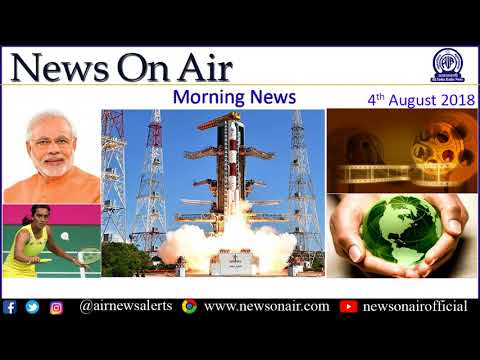Morning News 4th August 2018