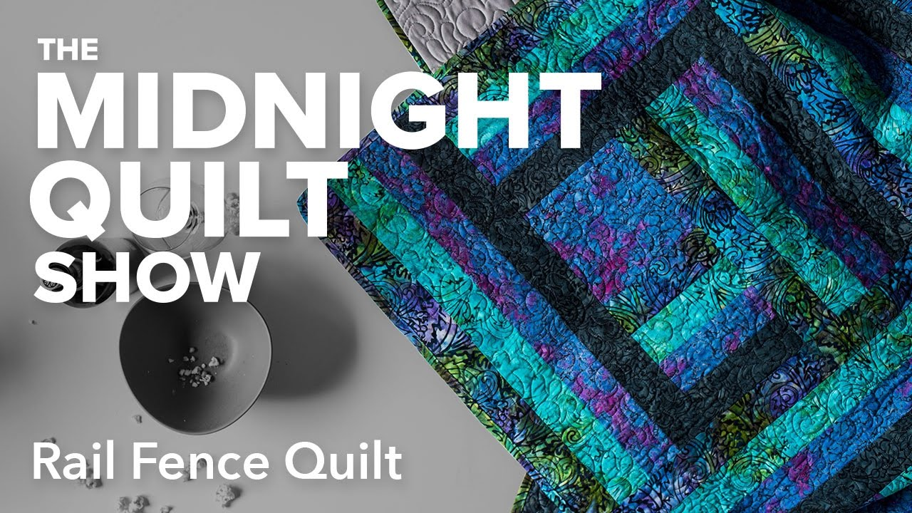 Angela's Modern Rail Fence Quilt | Midnight Quilt Show with Angela ... : quilting tutorials on youtube - Adamdwight.com