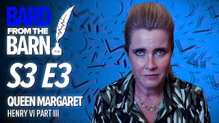 Queen Margaret (Sarah Waddell) | Bard From The Barn S3 E3