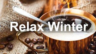 Winter Jazz Music - Relax Winter Smooth Jazz Piano Instrumental Music