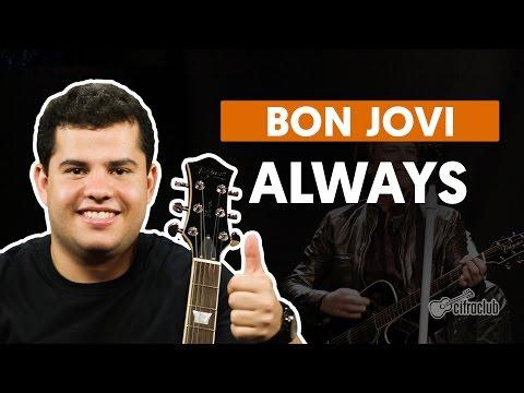 Always - Bon Jovi (aula de guitarra)