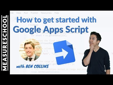 How to get started with Google Apps Script (feat. Ben Collins)