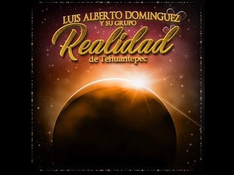 Para Enamorarte De Mi - Luis Alberto Dominguez y Su Grupo Realidad