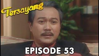 Download Video Tersayang Episode 53 Part 2 MP3 3GP MP4