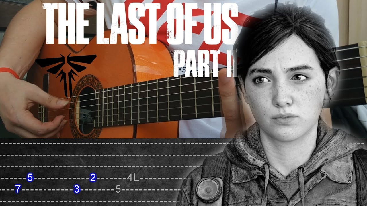 How to play The Last of Us 2 NEW Fingerstyle Guitar+TABS