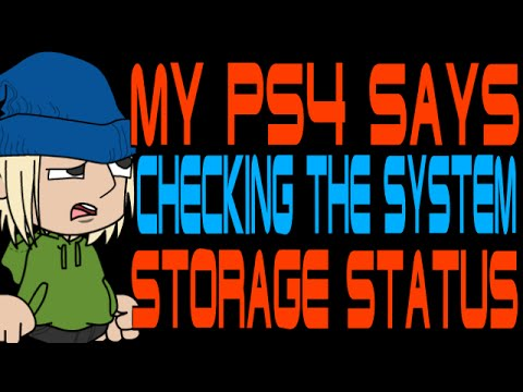 My Ps4 Says Checking The System Storage Status