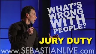 Jury Duty | Sebastian Maniscalco: What's Wrong With People?