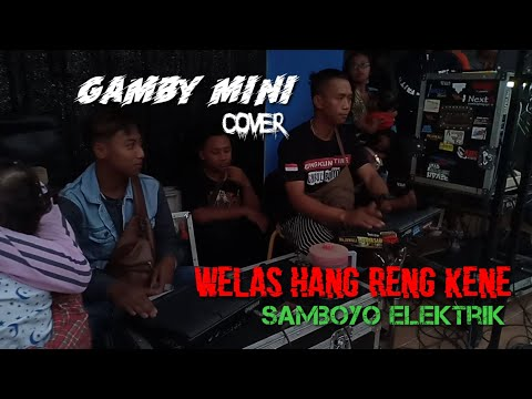 Welas Hang Ring kene cover samboyo elektrik The Real Bolo Dewe  GALANG DANA