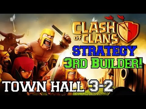 Clash of Clans Strategy: Town Hall 3   Getting Your FREE 3rd Builder Quickly!