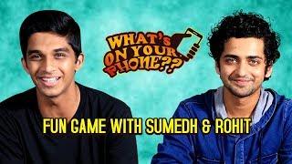 Sumedh Mudgalkar & Rohit Phalke Play Game | Manjha Marathi Movie | What's On Your Phone