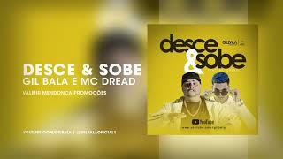 Baixar Gil Bala ft. MC Dread - Desce & Sobe