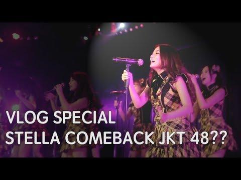VLOG Special - Stella Comeback ke JKT 48?