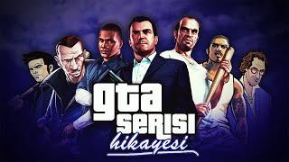 Grand Theft Auto Serisi Tüm Hikaye