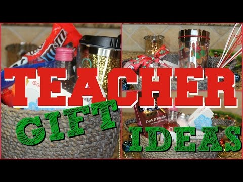 TEACHER GIFT IDEAS for ANY HOLIDAY