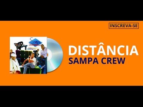 SAMPA CREW - DISTÂNCIA (COMBINAÇÃO PERFEITA)[ÁUDIO OFICIAL]