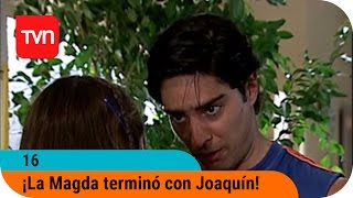 Download Video 16 | T01E05: ¡La Magda le pidió un tiempo a Joaquín! MP3 3GP MP4