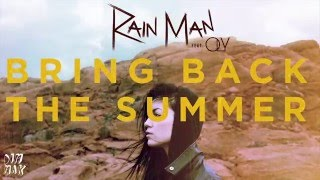 Rain Man - Bring Back The Summer (feat. OLY) (Audio) l Dim Mak Records