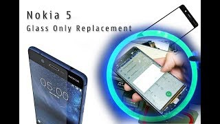 NOKIA 5 (TA-1024) Glass Only Replacement Tutorial / Ersatz des Bildschirmglases