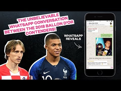 The Unbelievable WhatsApp Conversation Between The 2018 Ballon D'Or Contenders! - Taking Shots