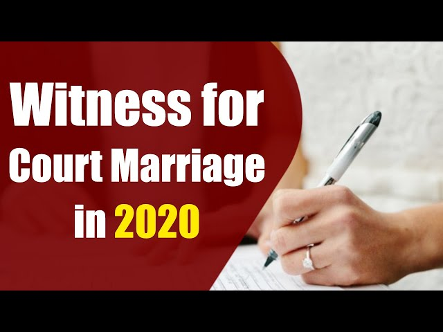 Witness for court marriage in 2020