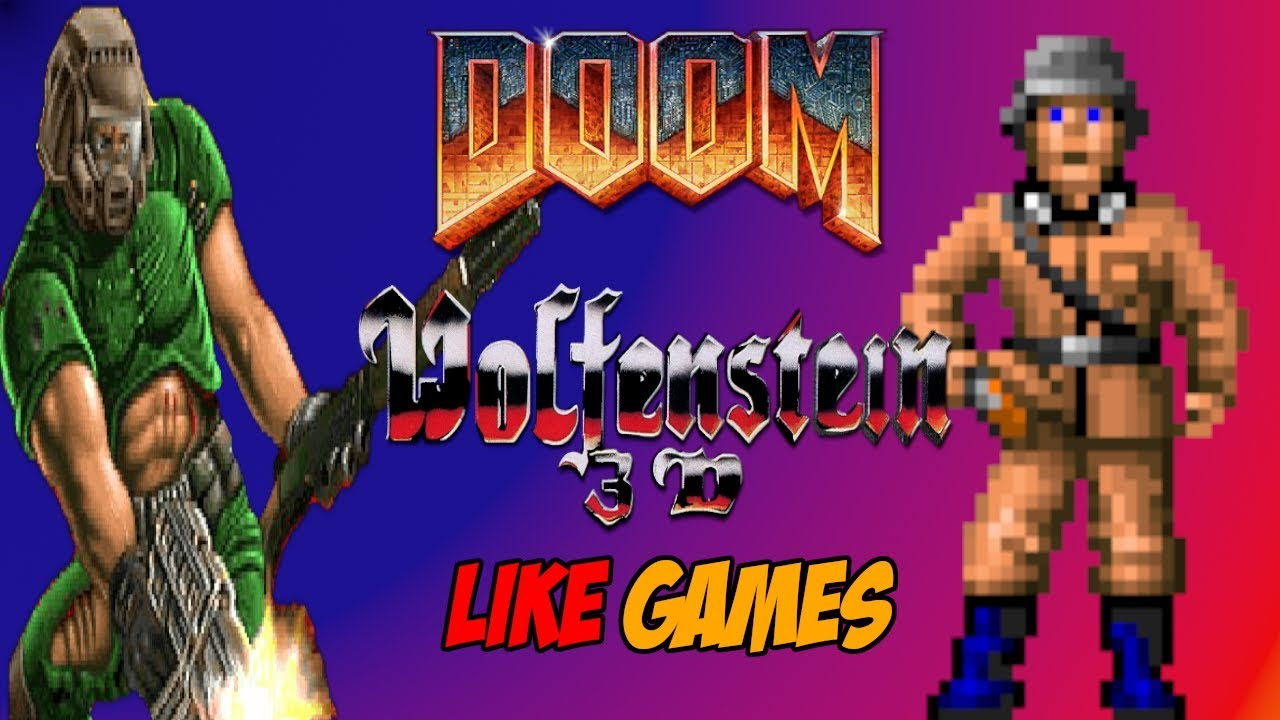 Doom and Wolfenstein 3D Like Games From the 1990s