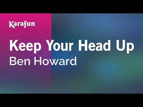 Karaoke Keep Your Head Up - Ben Howard *