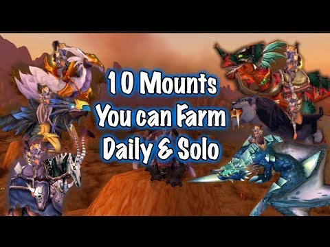 Jessiehealz - 10 Mounts You Can Farm Daily & Solo (World Of Warcraft)