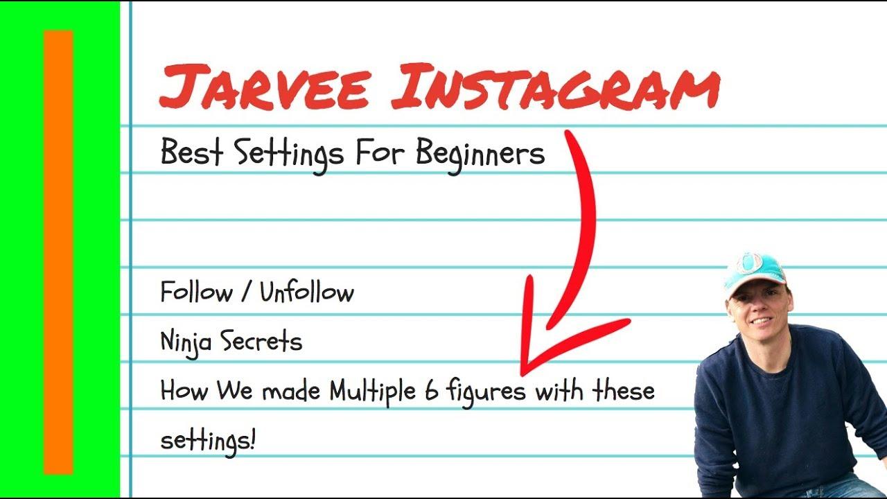 Jarvee Instagram Tutorial 2018 - Best Settings For Beginners