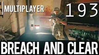 [193] Breach and Clear (Let's Play Tom Clancy's Rainbow Six: Siege PC w/ GaLm)