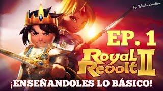 Royal Revolt 2 - APRENDIENDO LO BÁSICO | EP. 1 |