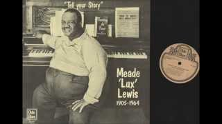 "Meade ""Lux"" Lewis - Six Wheel Chaser (Original Version)"