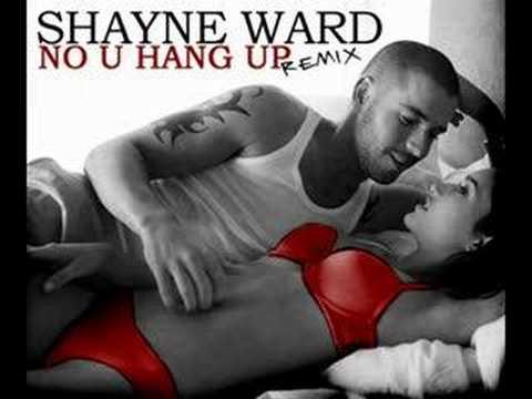 Shayne Ward - No U Hang Up Remix