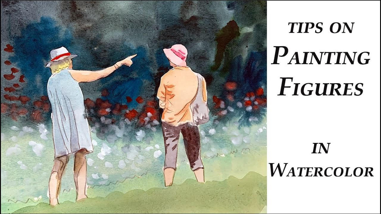 Tips on Painting Figures with Watercolor by Deb Watson
